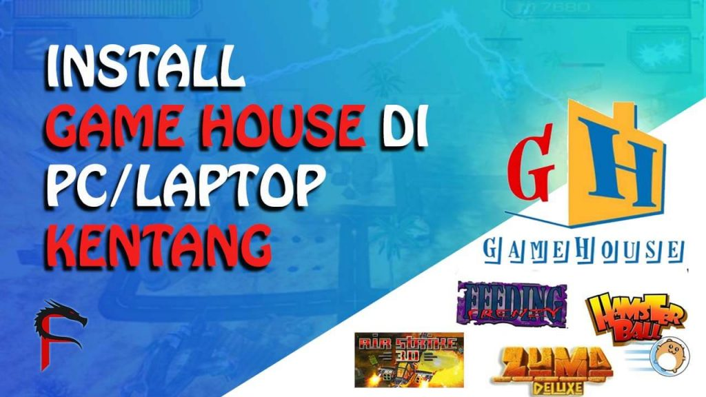 Cara Install Game House di LaptopPC Full Gratis